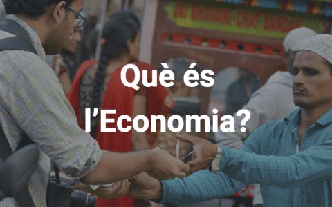 Què és l'economia?