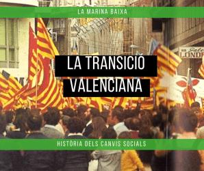 La Transició Valenciana i la Marina Baixa