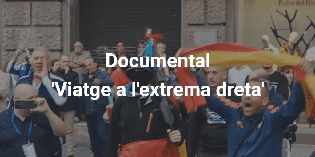 Documental extrema dreta