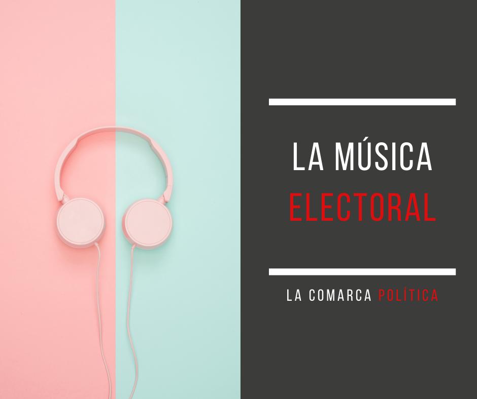 Música electoral en campaña