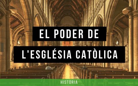 El poder de l'Església catòlica