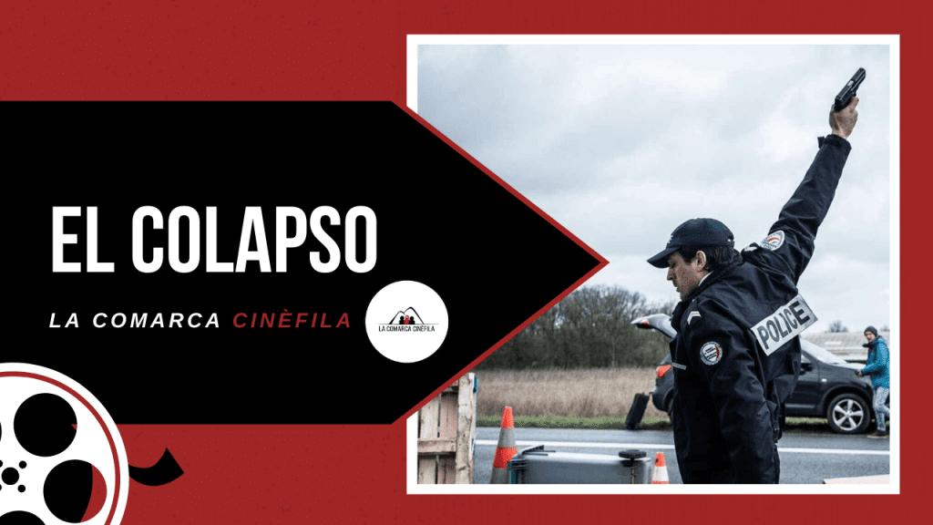 El Colapso | Serie