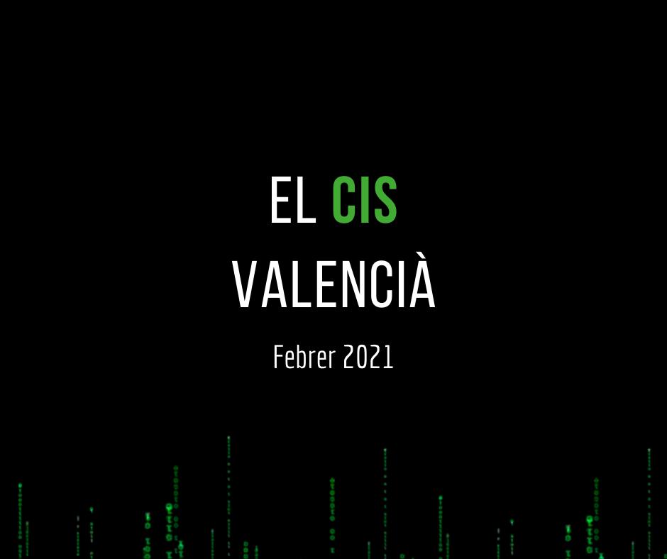 El CIS Valencià febrer 2021