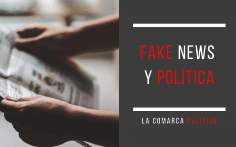 Fake news y política. Su influencia en la comunicación
