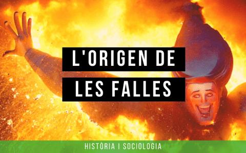 L'origen de les Falles | Història i sociologia de la tradició