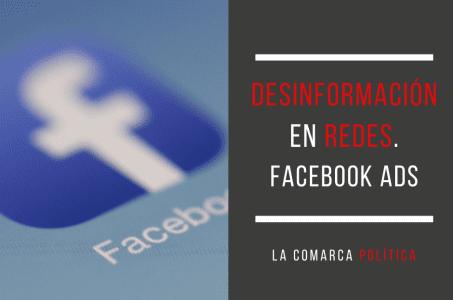 Desinformación en redes. El caso de Facebook Ads en las campañas electorales de 2019
